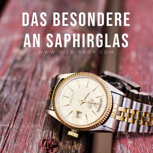 Das Besondere an Saphirglas